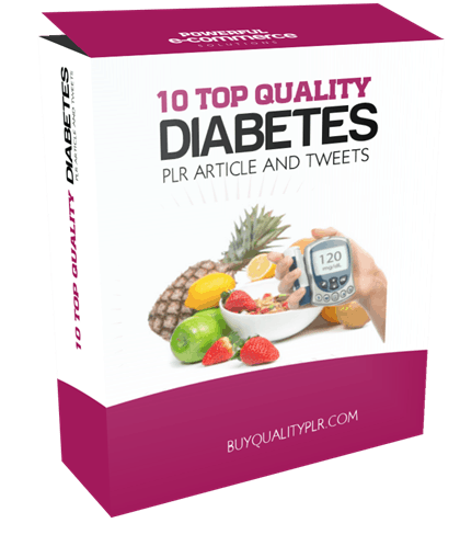 10 TOP QUALITY DIABETES PLR ARTICLE AND TWEETS