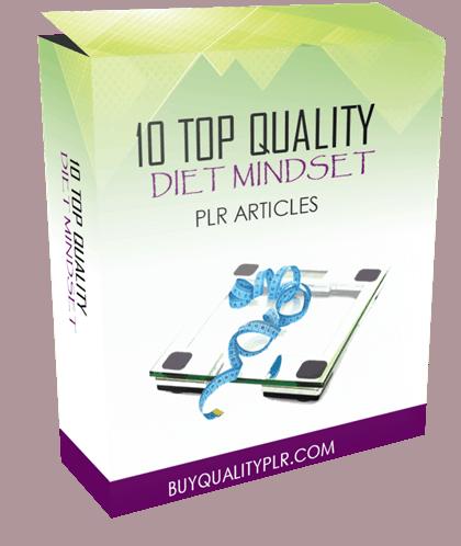10 TOP QUALITY DIET MINDSET PLR ARTICLES