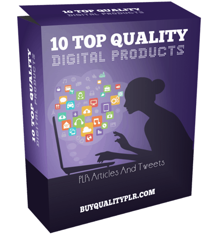 10 Top Quality Digital Products PLR Articles and Tweets