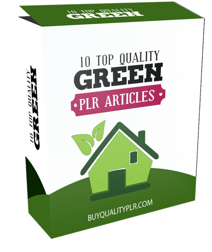 10 Top Quality Green PLR Articles and Tweets