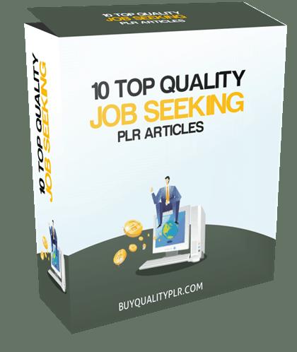 10 Top Quality Job Seeking PLR Articles
