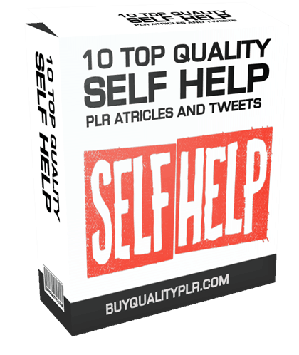 10 TOP QUALITY SELF HELP PLR ATRICLES AND TWEETS