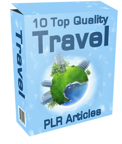 10 TOP QUALITY TRAVELING PLR ARTICLES