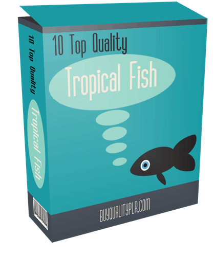 10 TOP QUALITY TROPICAL FISH PLR ARTICLES