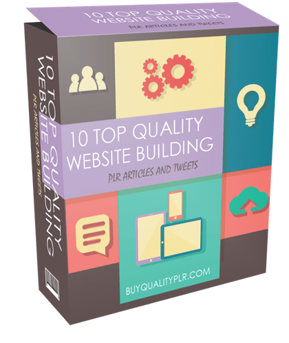 10 Top Quality Website Building PLR Articles and Tweets