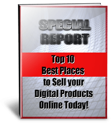 Top 10 Marketplaces to sell your Digital Products Online Unrestricted PLR Report