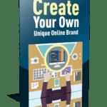Create Your Own Unique Online Brand PLR Report