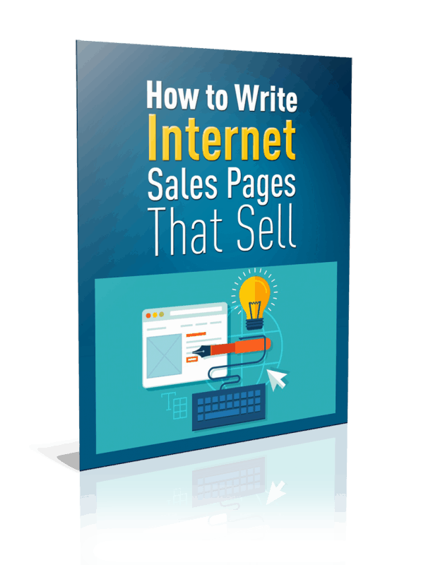 How to Write Internet Sales Pages That Sell Unrestricted PLR Report