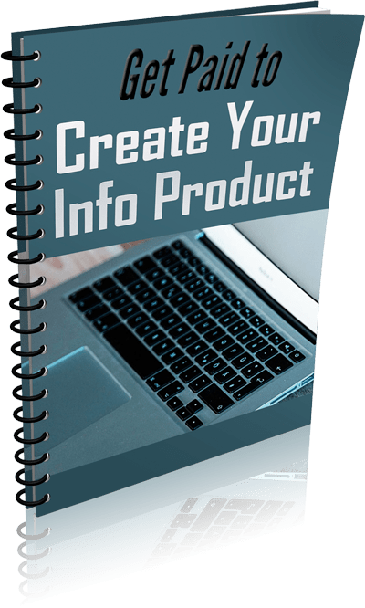 Get-Paid-to-Create-Your-Info-Product-eCover-3
