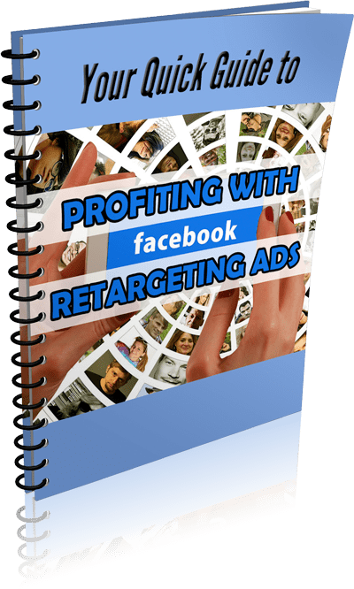 Guide-to-Profiting-with-Facebook-Retargeting-eCover-3