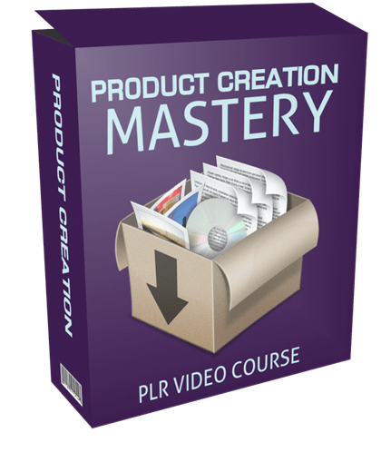 PRODUCT CREATION MASTERY PLR VIDEO COURSE