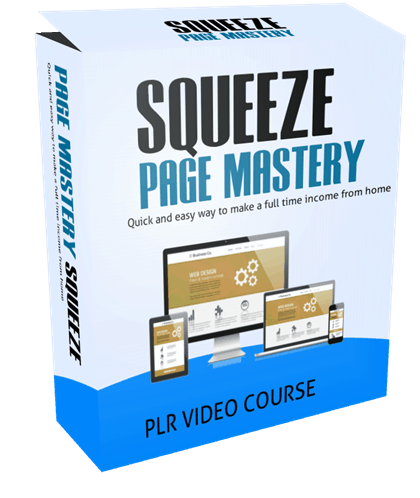 Squeeze Page Mastery PLR Video Course