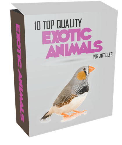 10 Top Quality Exotic Animals PLR Articles