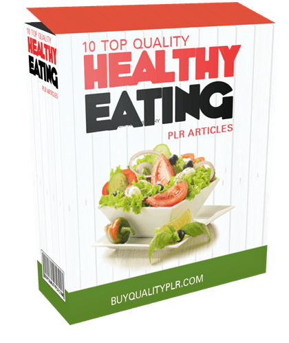 10-top-quality-healthy-eating-plr-articles