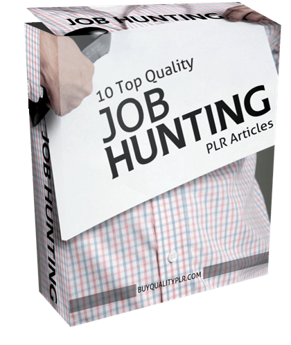 10 Top Quality Job Hunting PLR Articles
