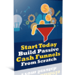 Build Passive Cash Funnels From Scratch PLR Report