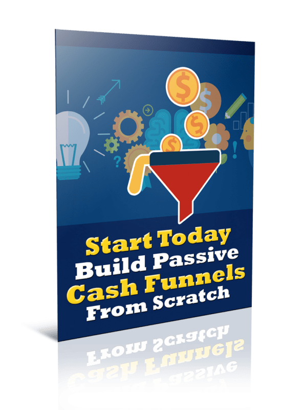 Build Passive Cash Funnels From Scratch PLR Report Resell PLR