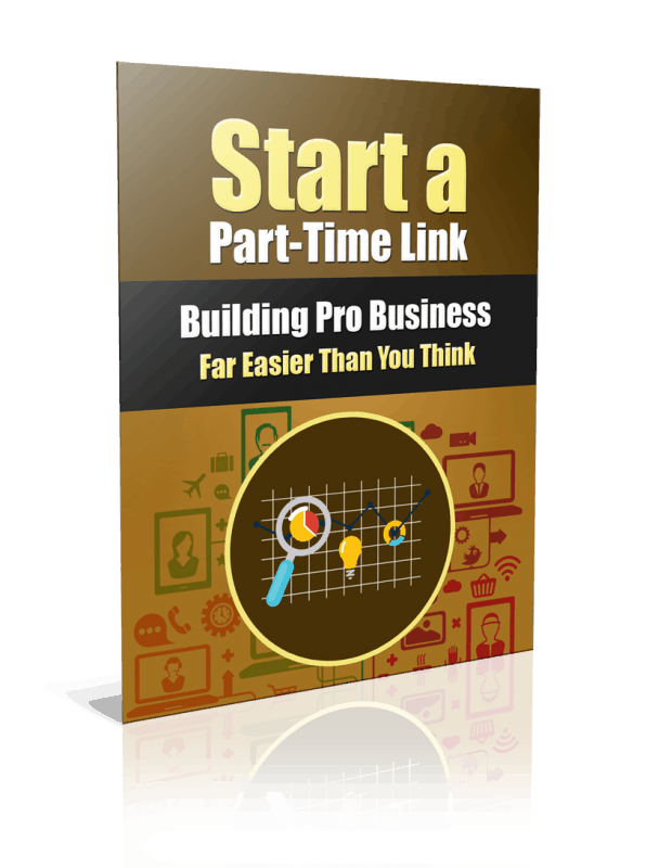 Start a Part-Time Link Building Pro Business PLR Report Resell PLR