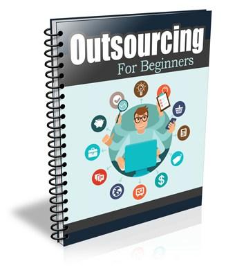 Outsourcing for Beginners PLR Newsletter eCourse