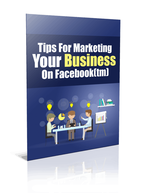 Tips For Marketing Your Business On Facebook PLR Report Resell PLR