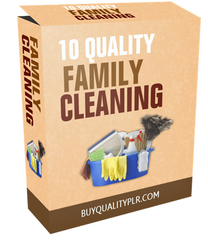 10 Quality Family Cleaning PLR Articles