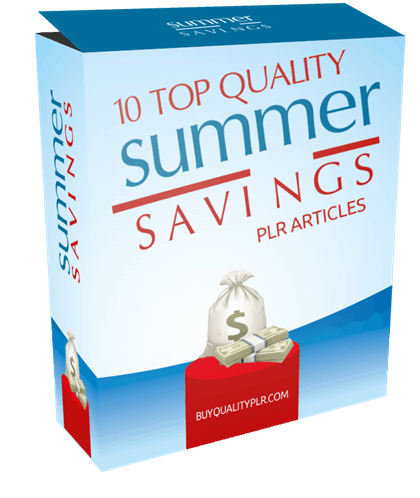 10 Top Quality Summer Savings PLR Articles