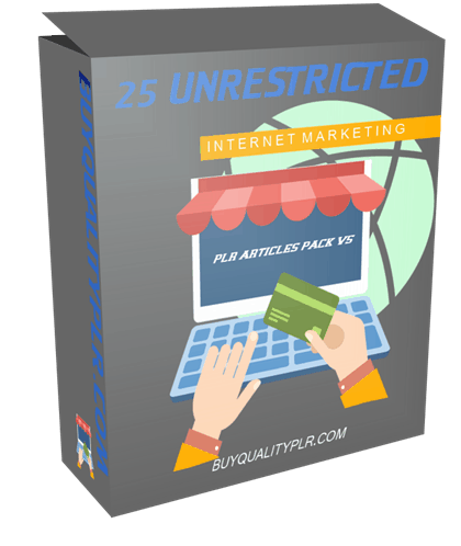 25 Unrestricted Internet Marketing PLR Articles Pack V6