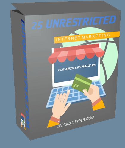 25 Unrestricted Internet Marketing PLR Articles Pack V6