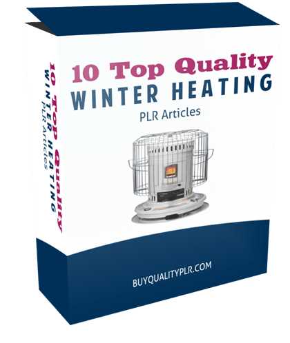 10 Top Quality Winter Heating PLR Articles