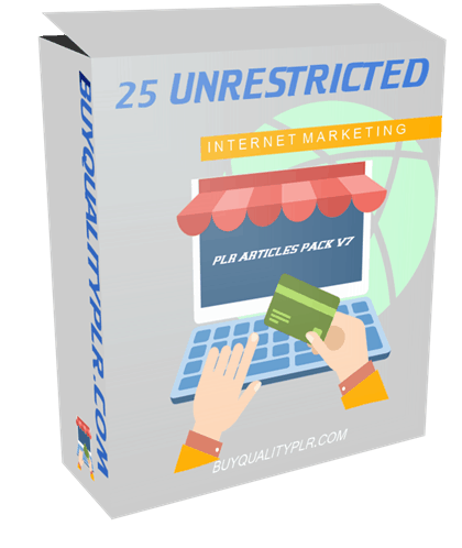 25 Unrestricted Internet Marketing PLR Articles Pack V7