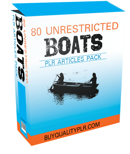 80 Unrestricted Boats PLR Articles Pack