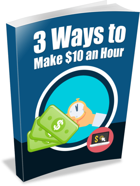 3 Ways to Make $10 an Hour Unrestricted PLR eBook
