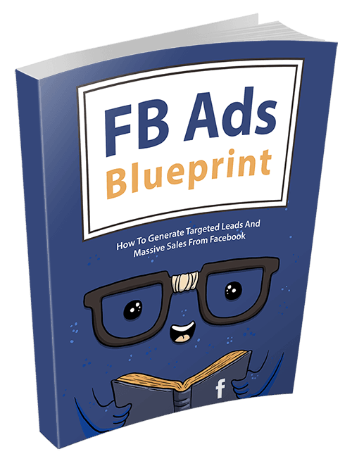 Facebook Ads Blueprint Ebook With Master Resell Rights