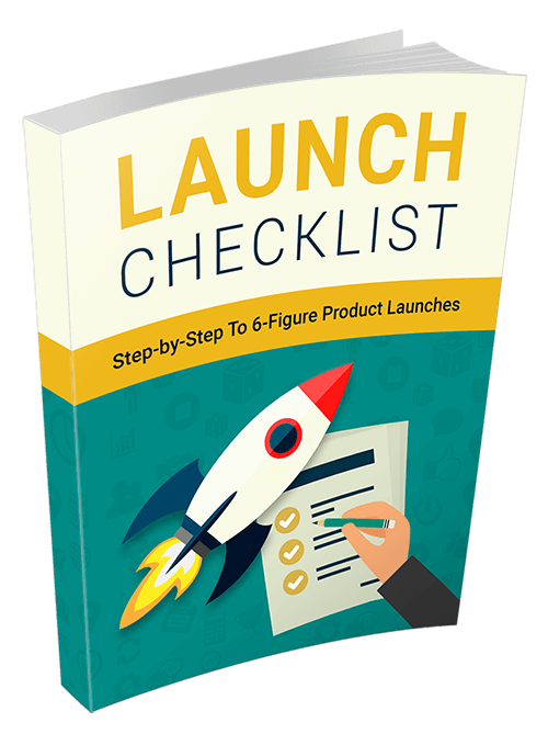 Launch Checklist Ebook With Master Resell Rights