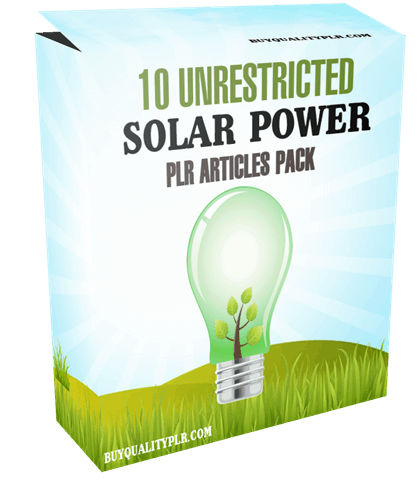 10 Unrestricted Solar Power For Homes PLR Articles Pack