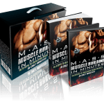 Mass Muscle Building In Minutes eBook and Videos MEGA Pack with Master Resell Rights