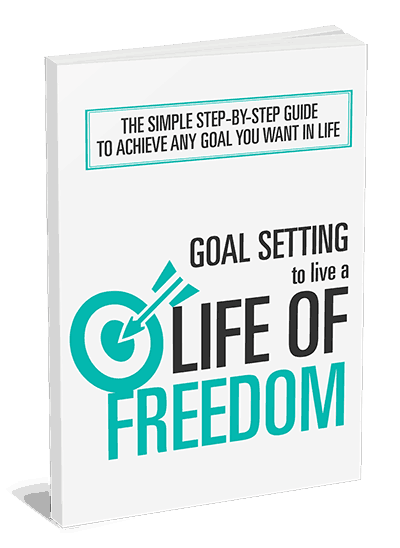 Goal Setting To Live a Life of Freedom Ebook