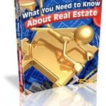 What You Need to Know about Real Estate Unrestricted PLR eBook