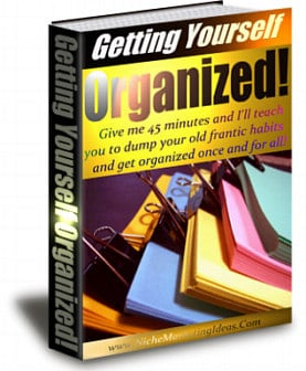 Getting Yourself Organized Unrestricted PLR eBook
