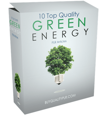 10 Top Quality Green Energy PLR Articles