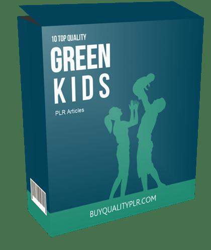 10 Top Quality Green Kids PLR Articles