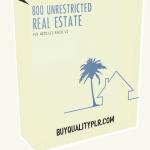 800 Unrestricted Real Estate PLR Articles Pack V1