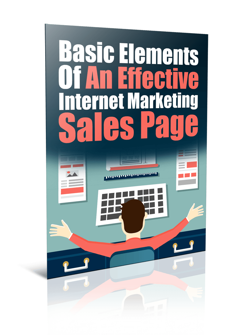 Elements Of An Effective Internet Marketing Sales Page PLR Report Resell PLR
