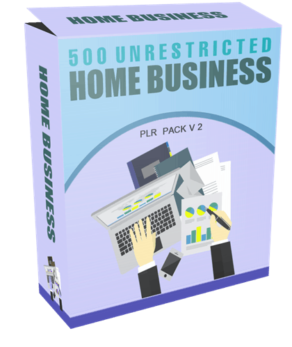 500 Unrestricted Home Business PLR Pack V2