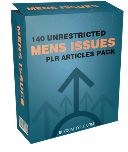 140 Unrestricted Mens Issues PLR Articles Pack