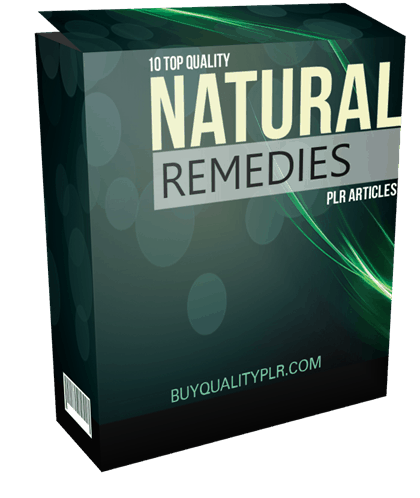 10 Top Quality Natural Remedies PLR Articles