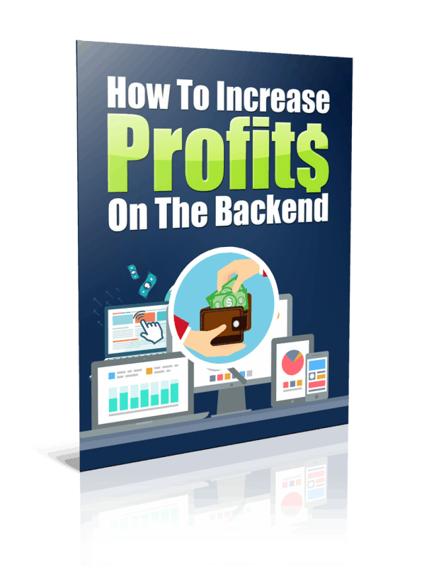 How To Increase Profits On The Backend PLR Report Resell PLR