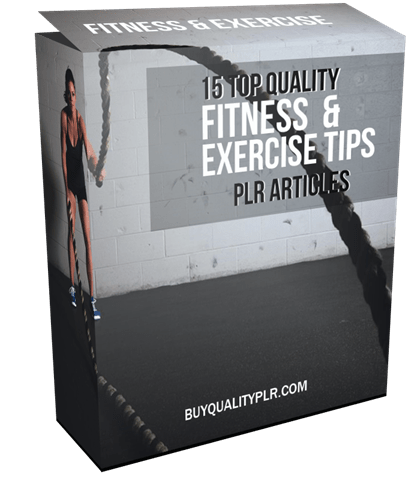15 Top Quality Fitness and Exercise Tips PLR Articles Pack