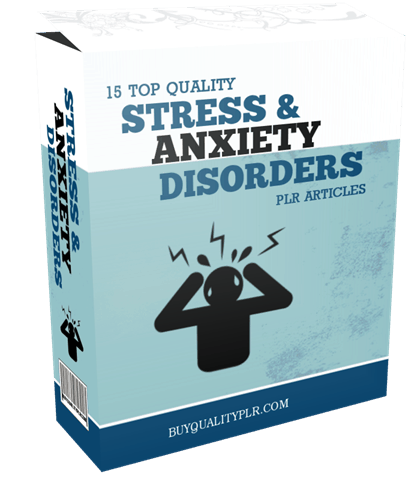 15 Top Quality Stress and Anxiety Disorders PLR Articles Pack