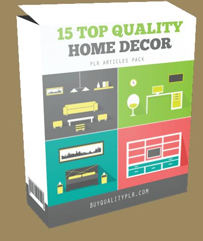15 top quality home decor plr articles pack for Quality home decor